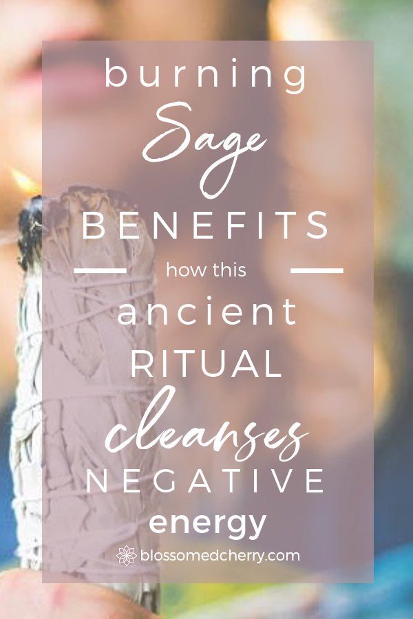 burning sage benefits