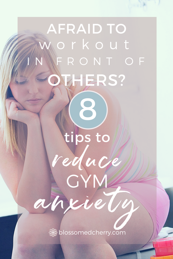 Afraid to Workout in Front of Others_ 8 Manageable Tips for Reducing Gym Anxiety