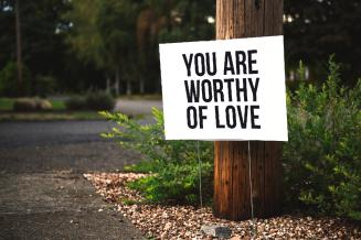 know you are worthy
