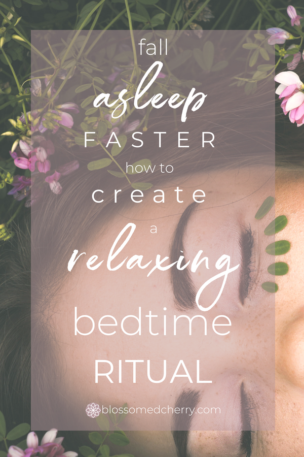 fall asleep faster how to create a relaxing bedtime routine