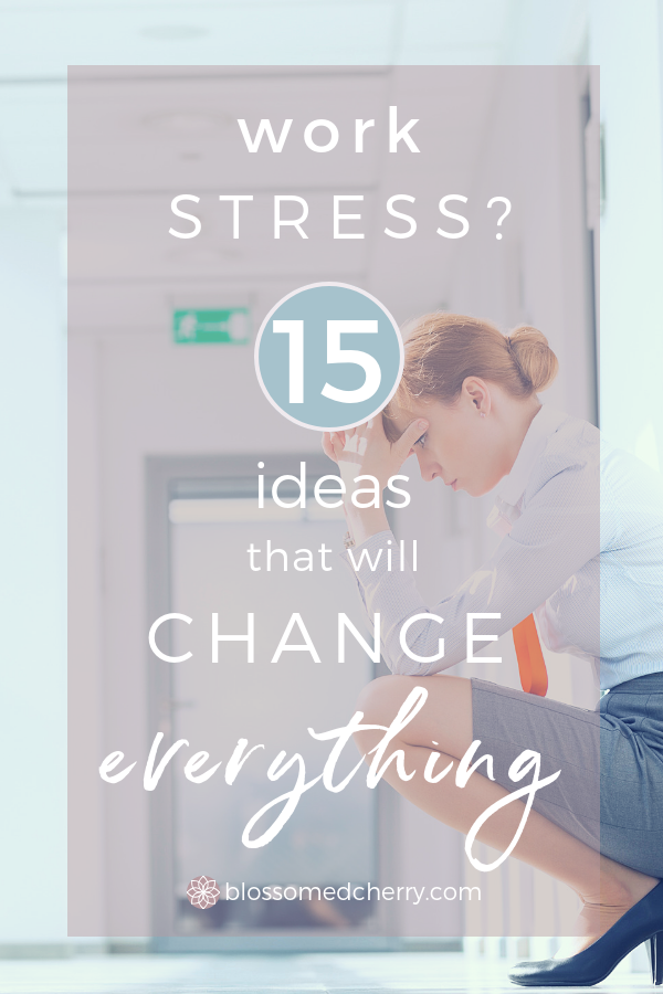 Does Work Stress You Out_ 15 Ideas That Will Change Everything