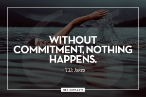 stay committed to yourself